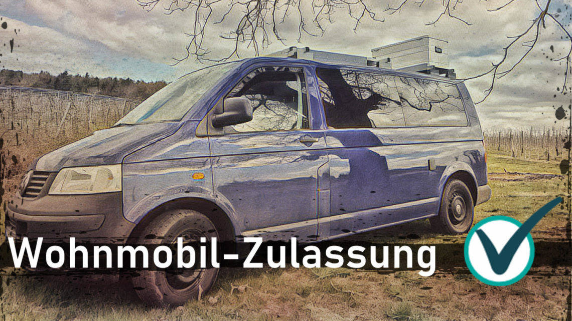 Wohnmobil-Zulassung-nach-Camper-Ausbau