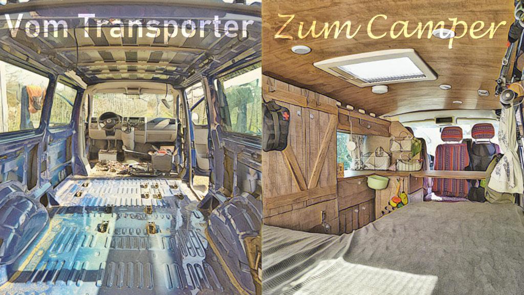 DIY Camper Ausbau Anleitung. Vom Transporter zum Camper