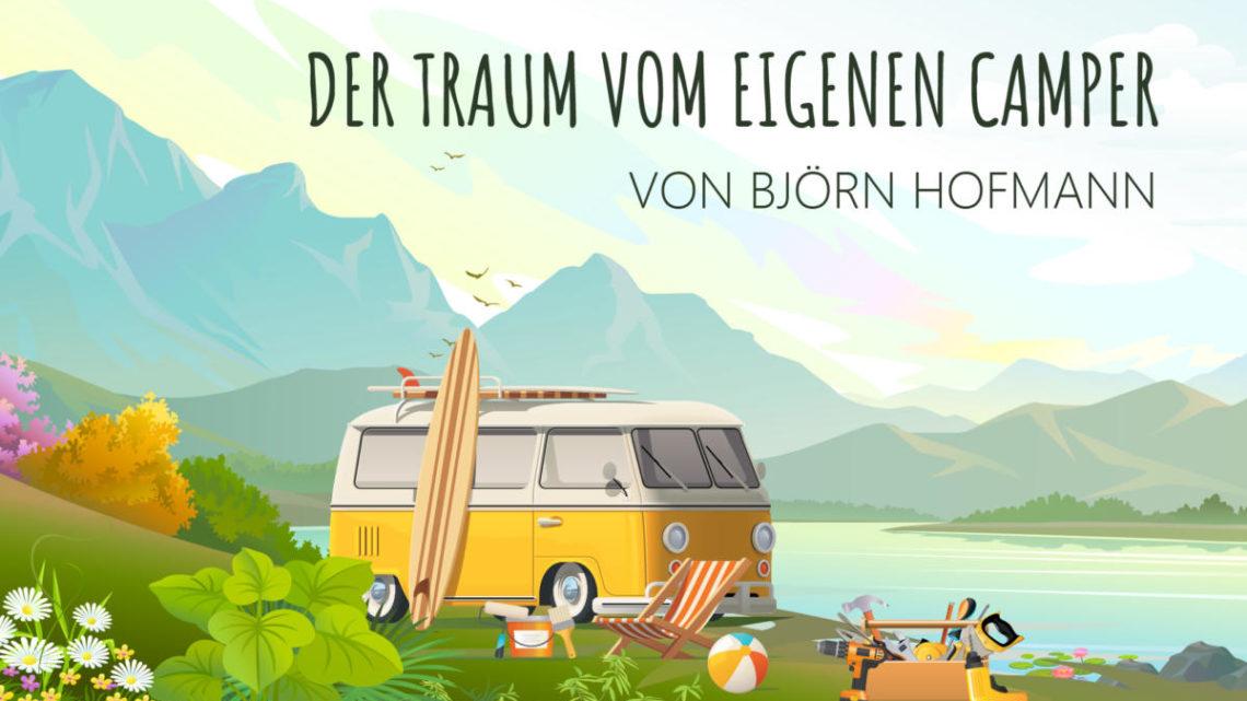 Camper Ausbau Buch - Der Traum vom eigenem Camper