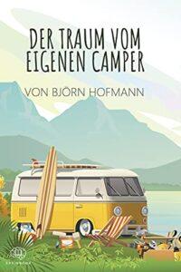 Das ultimative Camper Ausbau Buch von Björn Hofmann